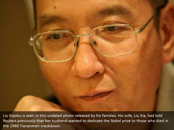 Liu Xiaobo is seen in this undated photo released by his families. His wife, Liu Xia, had told Reuters previously that her husband wanted to dedicate the Nobel prize to those who died in the 1989 Tiananmen crackdown.