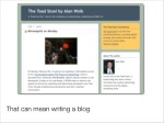 that can mean writing a blog