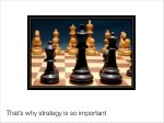 that s why strategy is so important
