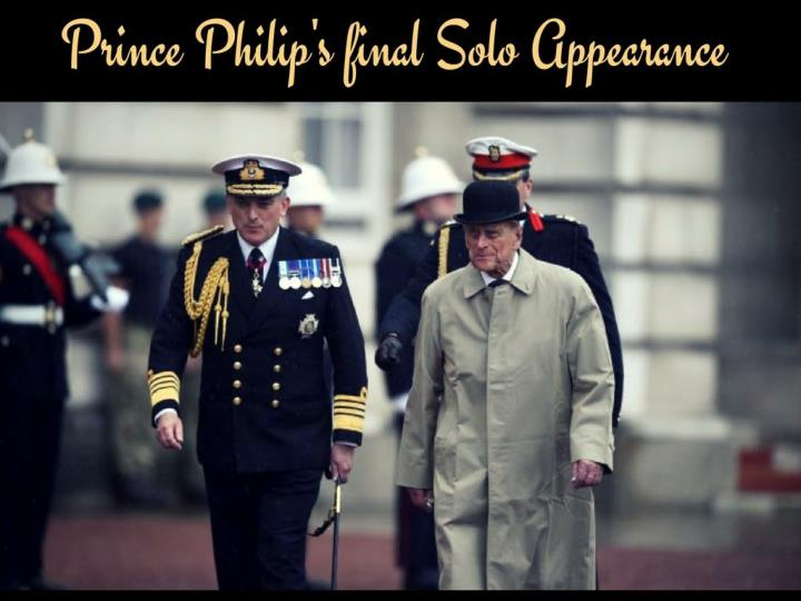 prince philip s final solo appearance