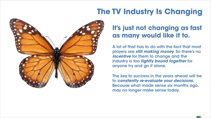 The TV Industry Is Changing