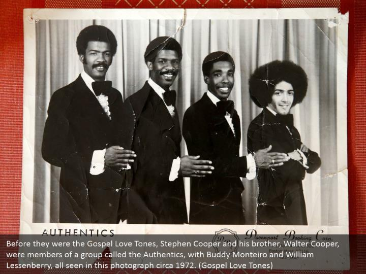 Before they were the Gospel Love Tones, Stephen Cooper and his brother, Walter Cooper, were members of a group called the Authentics, with Buddy Monteiro and William Lessenberry, all seen in this photograph circa 1972. (Gospel Love Tones)