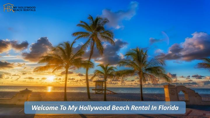 My hollywood beach rentals - Posts | Facebook