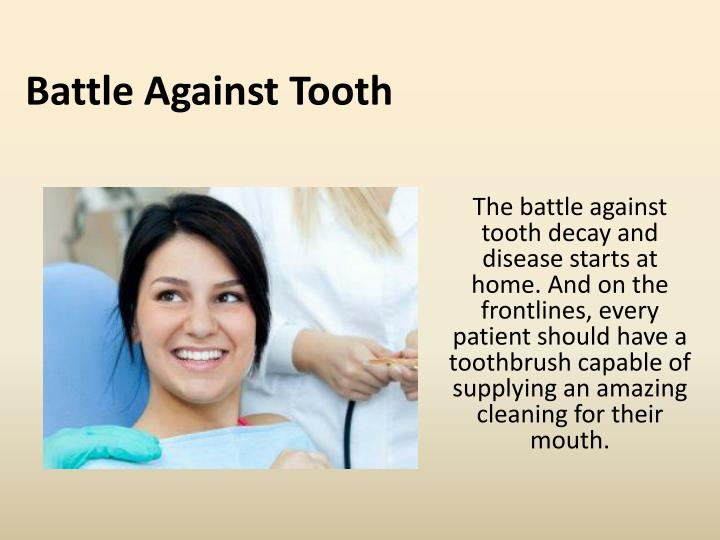 Battle Against Tooth