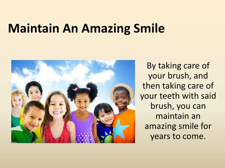 Maintain An Amazing Smile