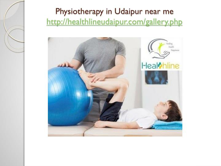 Physiotherapy in Udaipur near me