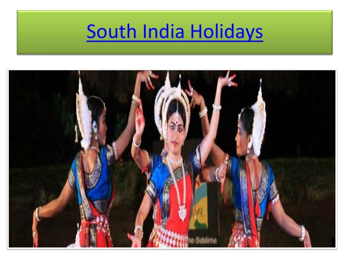 South india holidays