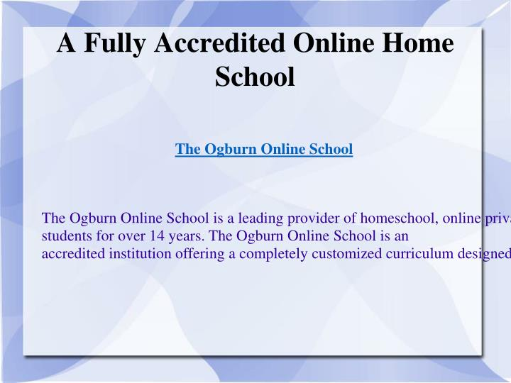 A Fully Accredited Online Home School