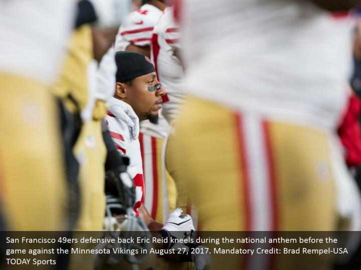 San Francisco 49ers defensive back Eric Reid kneels during the national anthem before the game against the Minnesota Vikings in August 27, 2017. Mandatory Credit: Brad Rempel-USA TODAY Sports