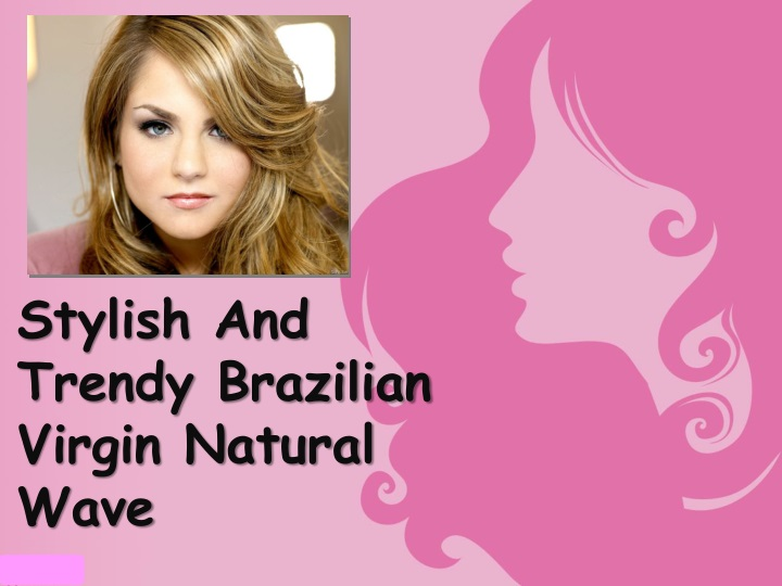 stylish and trendy brazilian virgin natural wave n.