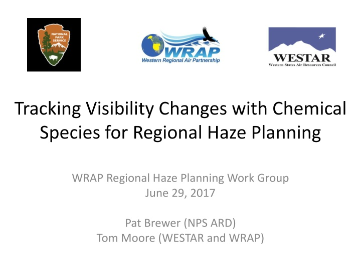 tracking visibility changes with chemical species for regional haze planning n.