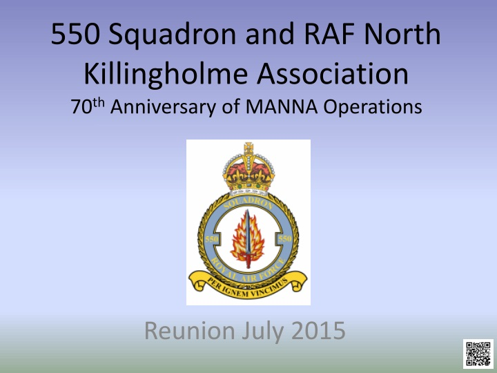550 squadron and raf north killingholme association 70 th anniversary of manna operations n.