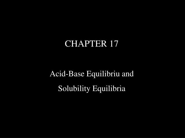 chapter 17 acid base equilibriu and solubility n.