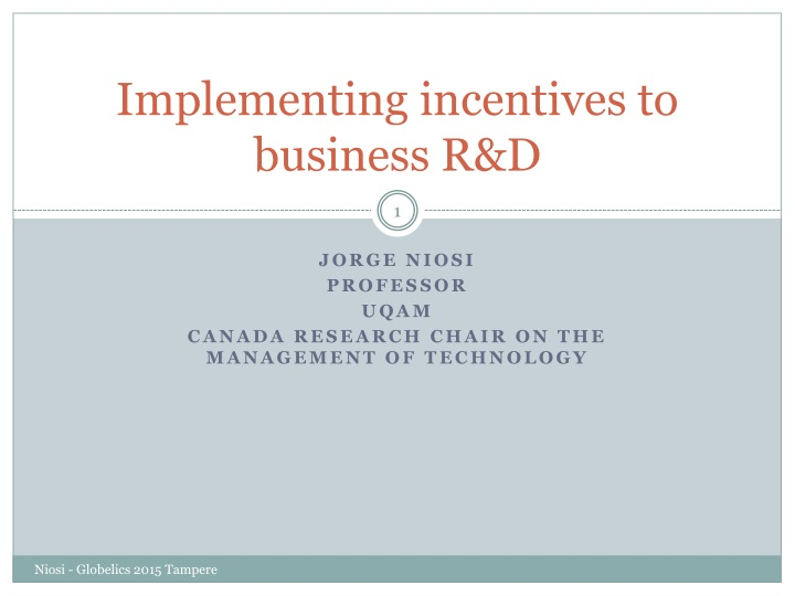 implementing incentives to business r d n.