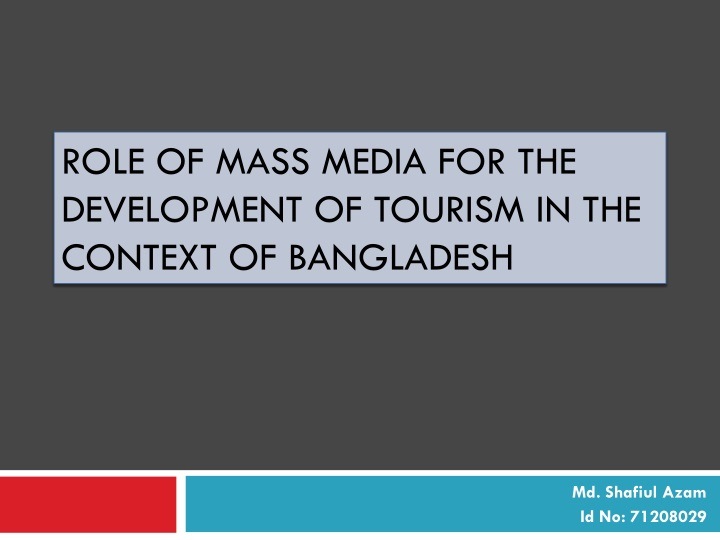 role of mass media for the development of tourism in the context of bangladesh n.