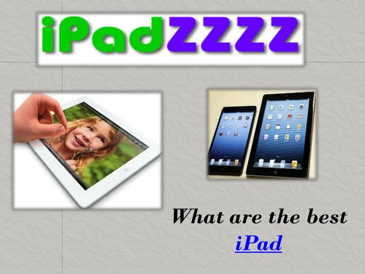 what are the best ipad n.