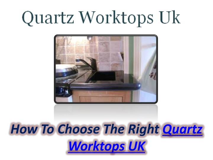 how to choose the right quartz worktops uk n.