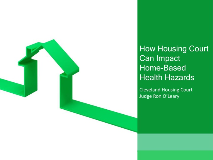 how housing court can impact home based health hazards n.