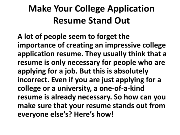 make your college application resume stand out n.