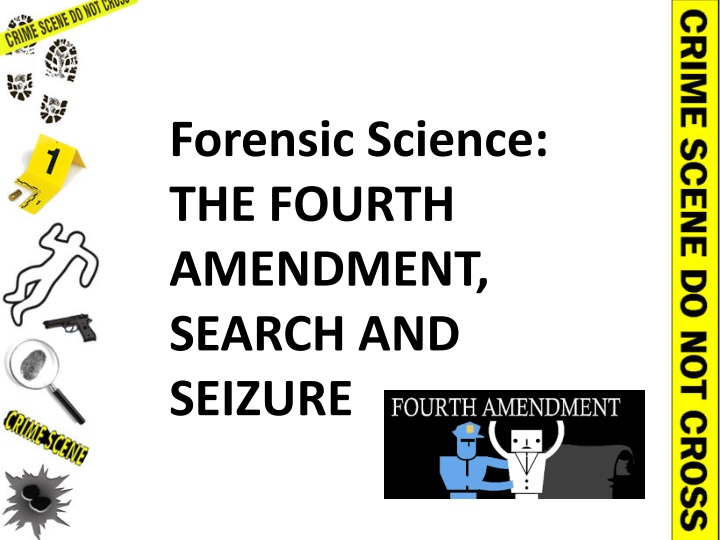 forensic science the fourth amendment search n.