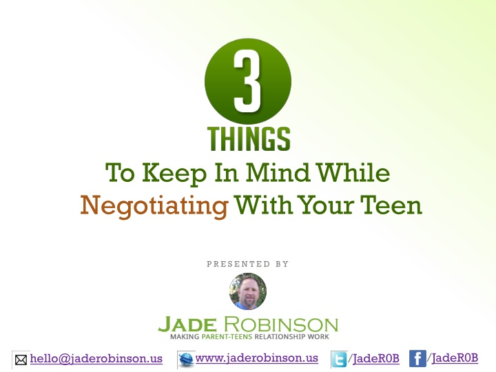 to keep in mind while negotiating with your teen n.