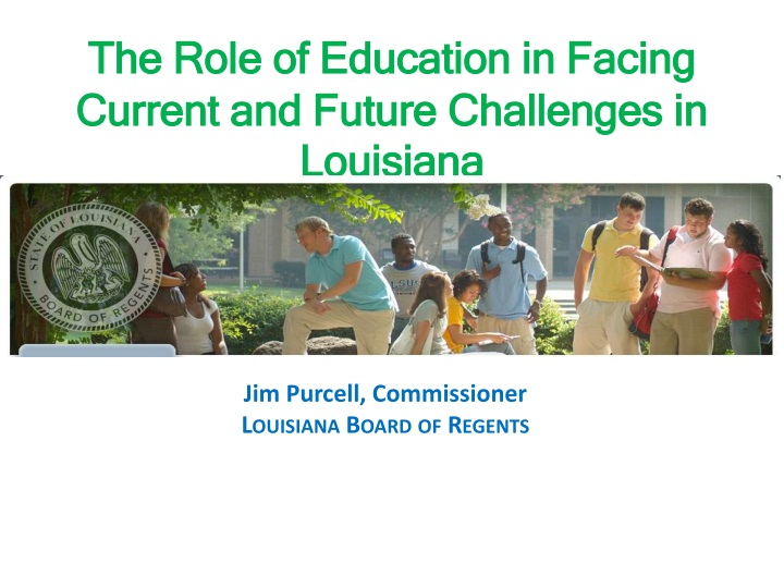the role of education in facing current and future challenges in louisiana n.