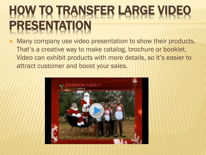 how to transfer large video presentation n.