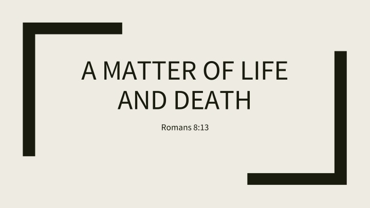 a matter of life and death n.