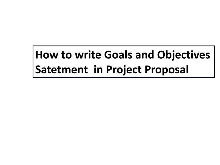 how to write goals and objectives satetment n.
