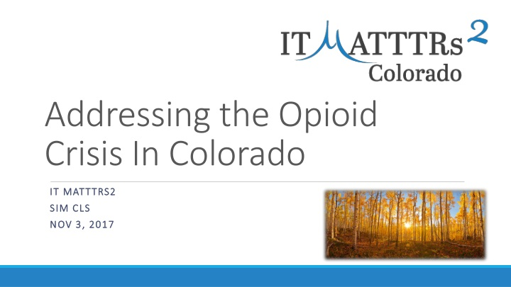 addressing the opioid crisis in colorado n.