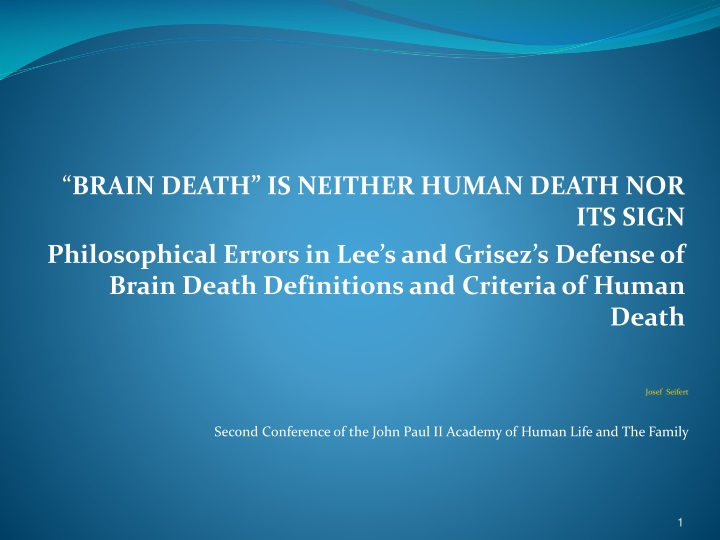 brain death is neither human death nor its sign n.