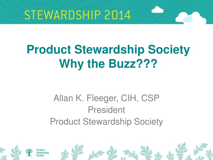product stewardship society why the buzz n.