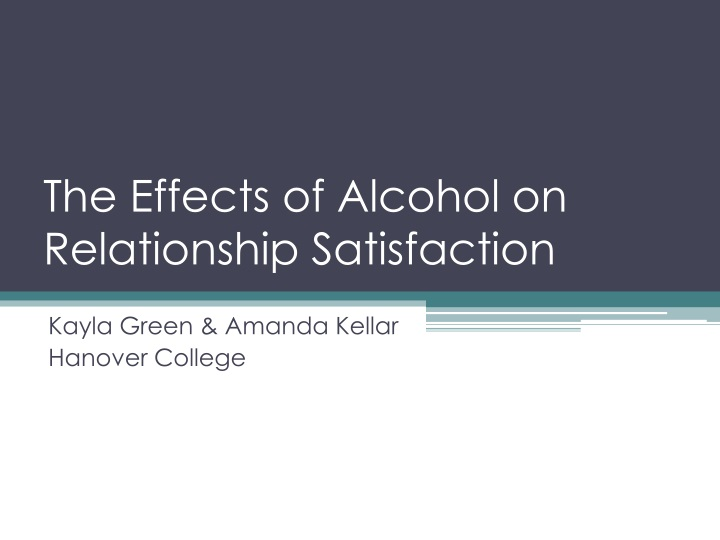 the effects of alcohol on relationship satisfaction n.