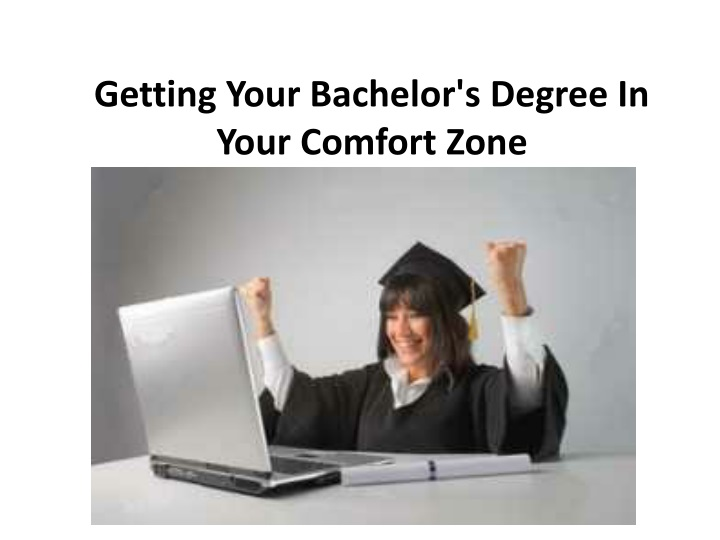 getting your bachelor s degree in your comfort zone n.