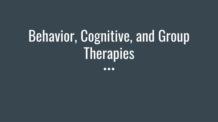 behavior cognitive and group therapies n.