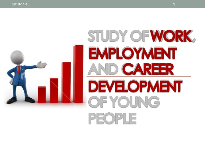 study of work employment and career d evelopment of young p eople n.