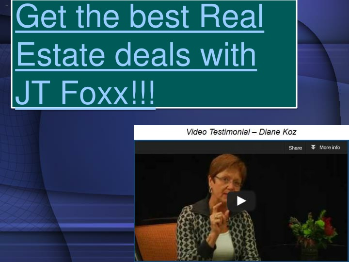 get the best real estate deals with jt foxx n.