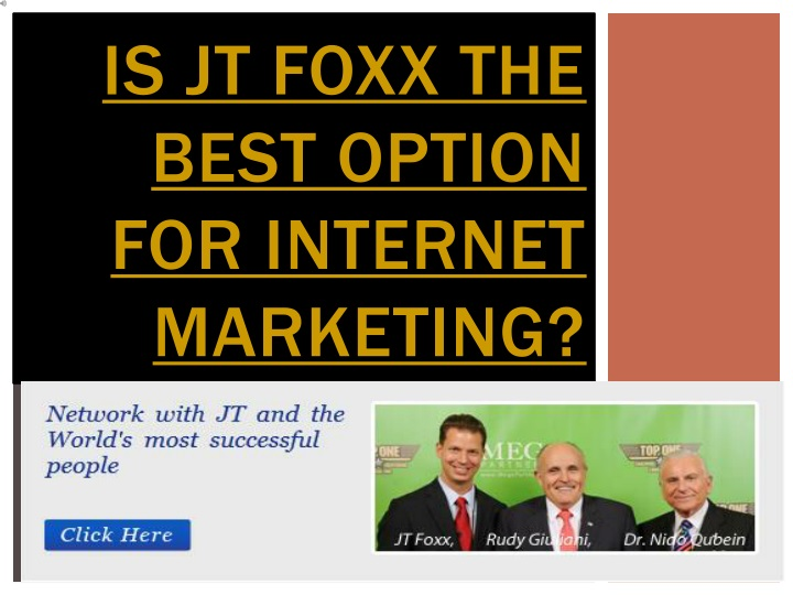 is jt foxx the best option for internet marketing n.