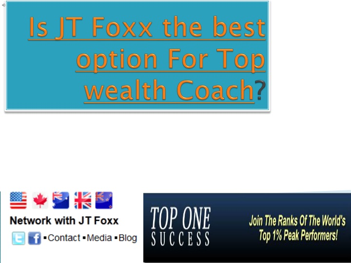 is jt foxx the best option for top wealth coach n.