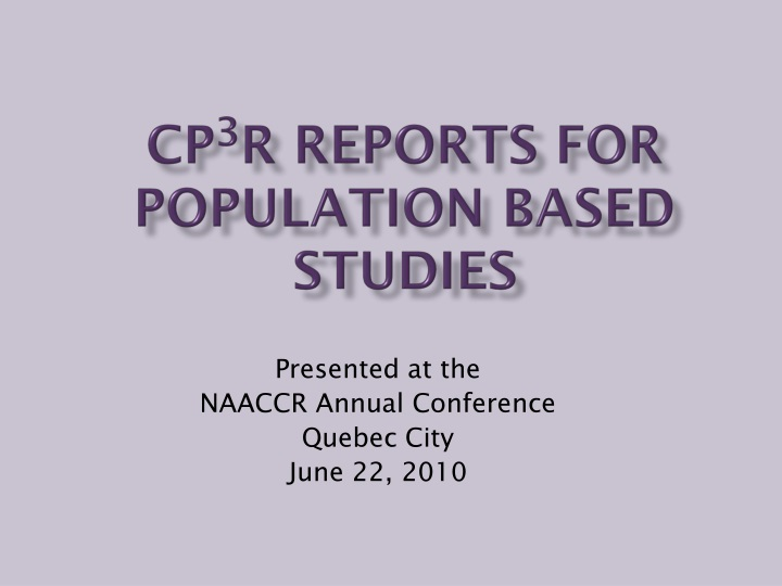 cp 3 r reports for population based studies n.