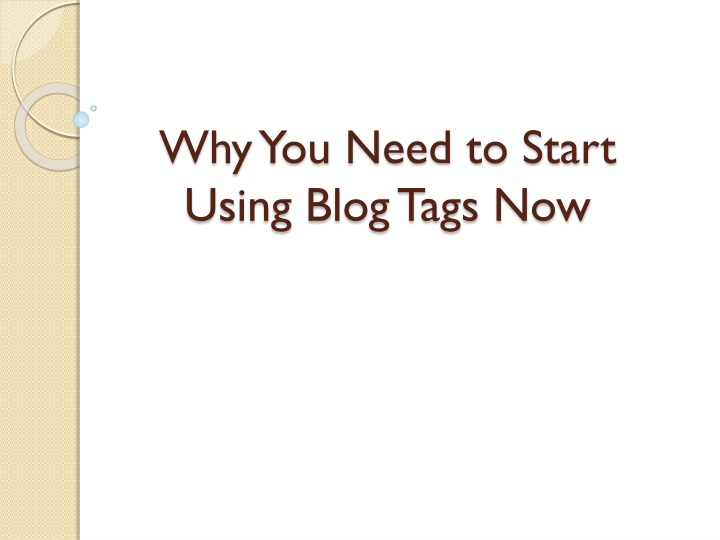 why you need to start using blog tags now n.