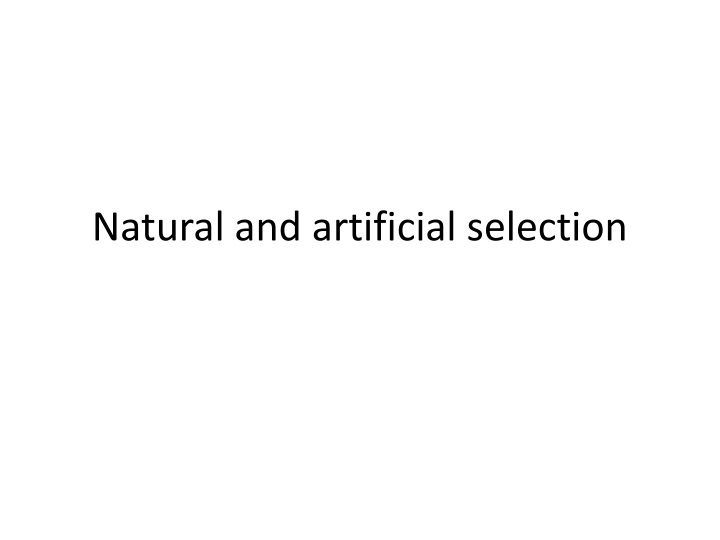 natural and artificial selection n.