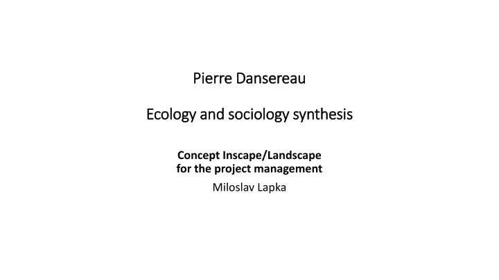 pierre dansereau ecology and sociology synthesis n.