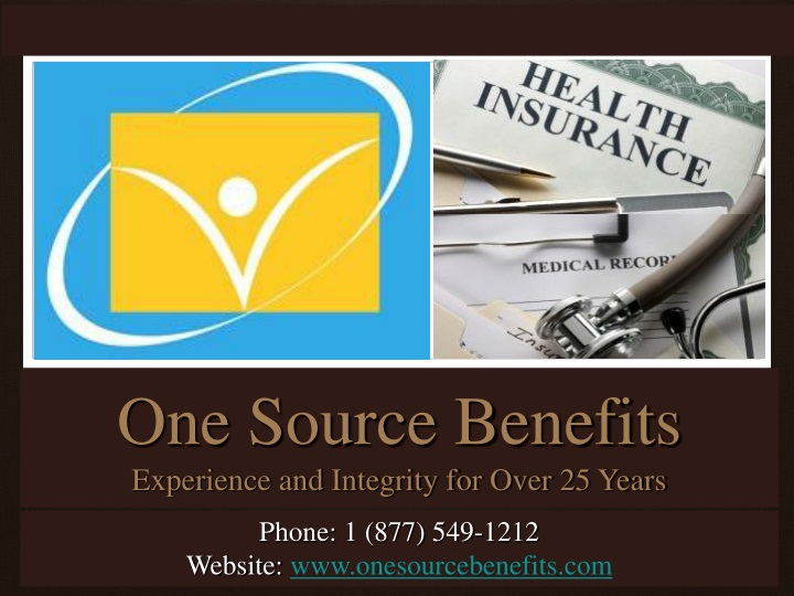 one source benefits experience and integrity for over 25 years n.