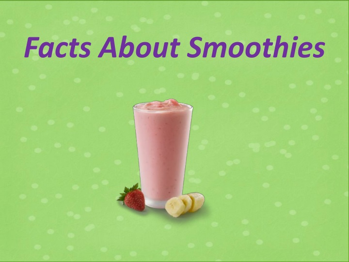 facts about smoothies n.