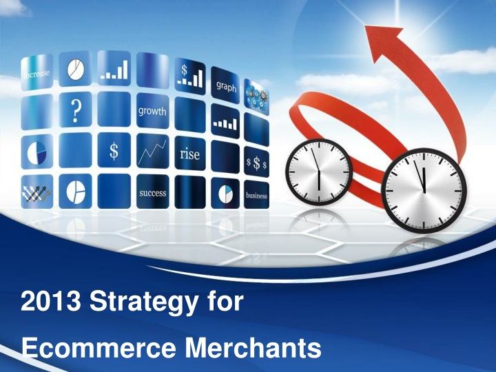 2013 strategy for ecommerce merchants n.