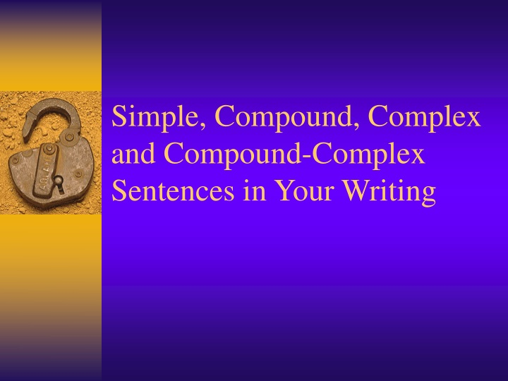 simple compound complex and compound complex sentences in your writing n.