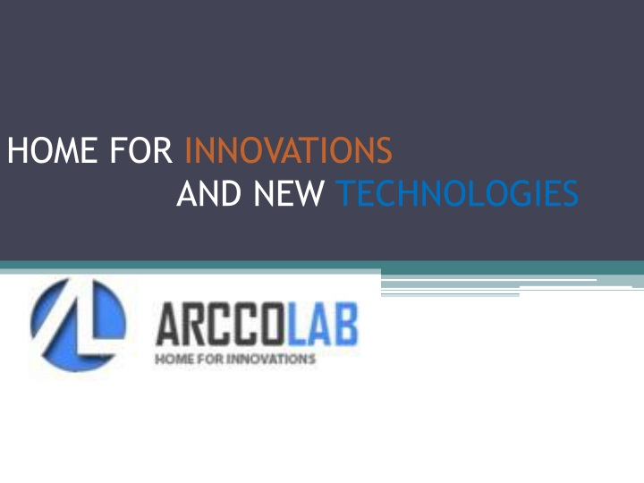 home for innovations and new technologies n.