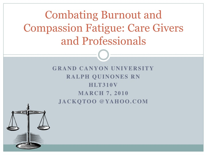 combating burnout and compassion fatigue care givers and professionals n.