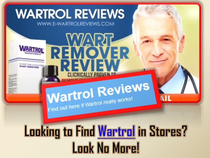 looking to find wartrol in stores look no more n.